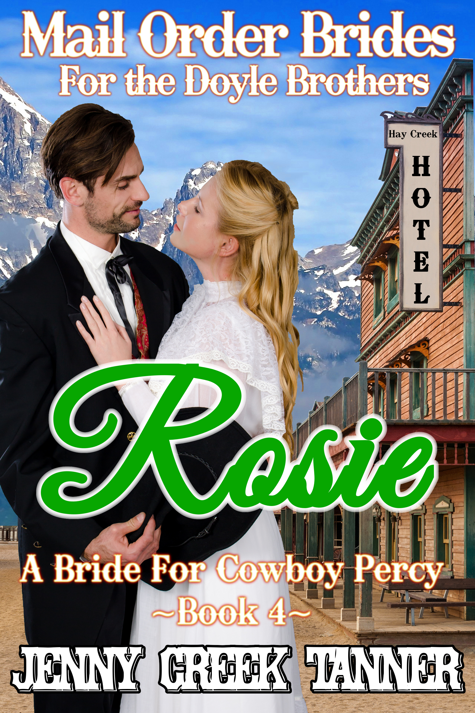 AUDIO BOOK – Rosie: A Bride For Cowboy Percy: Mail Order Brides for the Doyle Brothers, Book 4