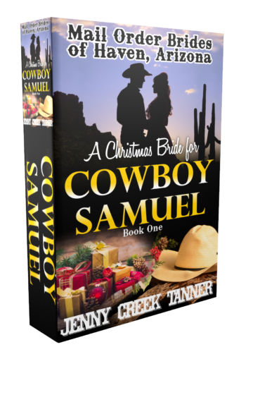 A Christmas Bride for Cowboy Samuel: The Mail Order Brides of Haven, Arizona Series